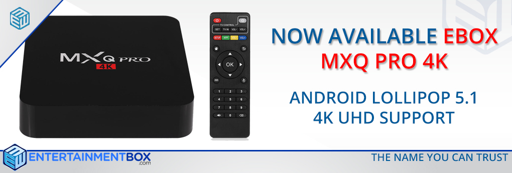 EBox MXQ Pro 4K Smart Kodi TV Box Now Available
