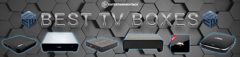 Which Best TV box for 2018 to buy? Best selling TV boxes for 2018