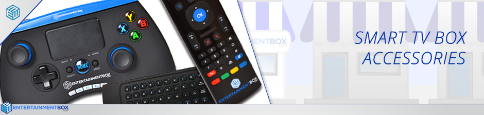SMART TV BOX ACCESSORIES HEADER