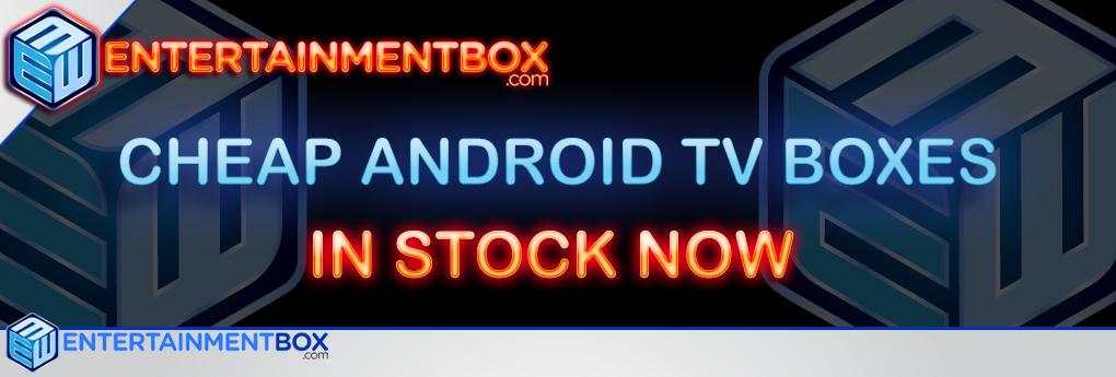 CHEAP ANDROID TV BOXES EBox stock some of the best Cheap Android TV Boxes
