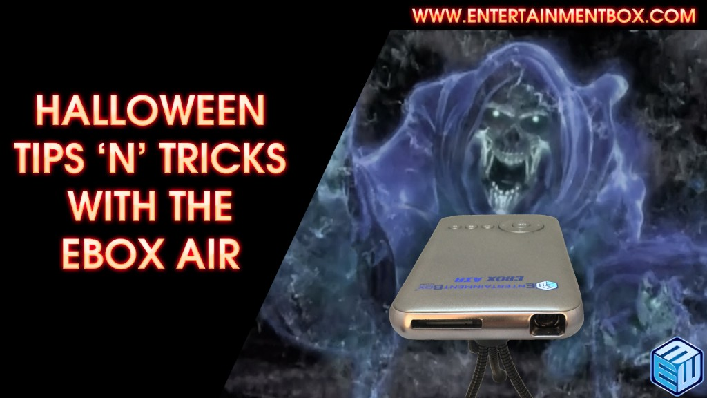 Halloween Tips n Tricks with the EBox Air Mini Projector