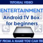 Guide Smart Kodi TV box for beginners-How to use an Android powered TV box