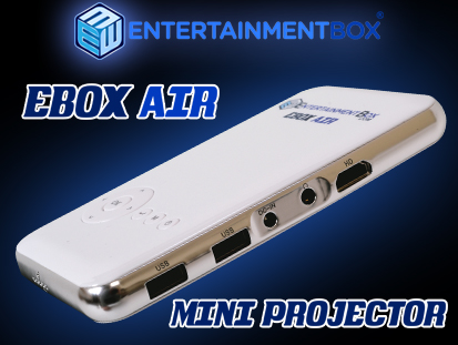 New Ebox Air Projector