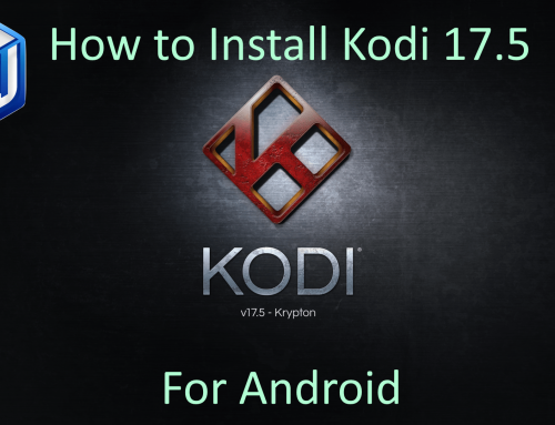 HOW-TO: Install Kodi 17.5.1 update for Android