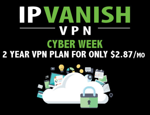 IPVanish VPN Special Cyber Week Sale
