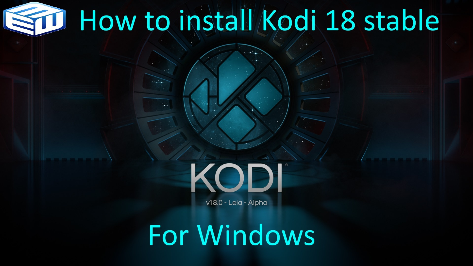 HOW-TO Install Kodi 18.0 update for Windows Kodi Leia 18 stable release