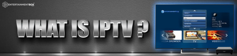 Let us find out what IPTV is!
