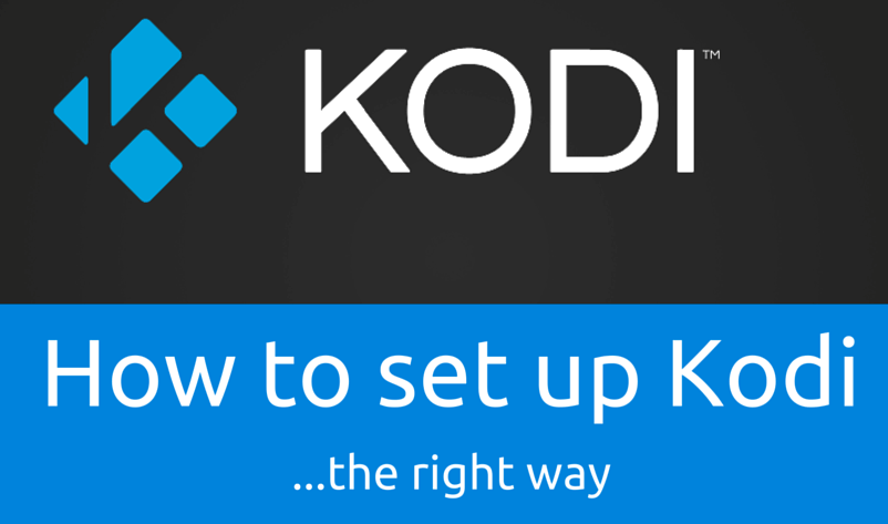 Setup KODI RIght Way