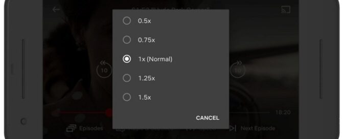 Netflix Android playback speed